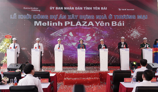 Eurowindow Holding khởi công xây dựng dự án Melinh PLAZA Yên Bái - Ảnh 4.